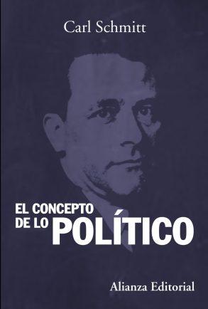 Carl Schmitt El concepto de lo político