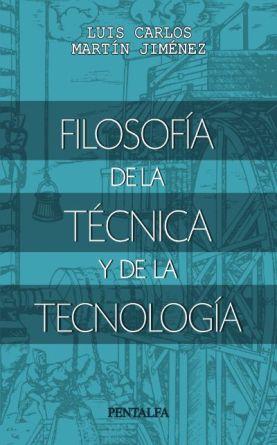 Luis Carlos Martín Jiménez Filosofía de la técnica.jpg